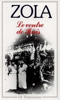 Le Ventre de Paris - ÉmileZola