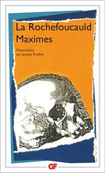 Maximes et réflexions diverses - François deLa Rochefoucauld