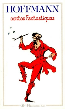 Contes fantastiques - Ernst Theodor AmadeusHoffmann
