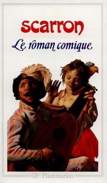 Le Roman comique - PaulScarron