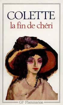 La Fin de Chéri - Colette
