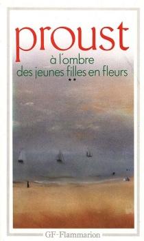 A l'ombre des jeunes filles en fleurs - MarcelProust