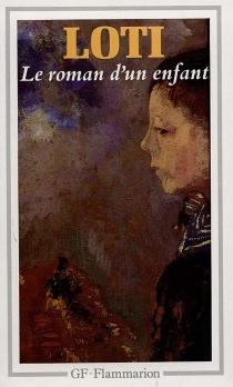 Le roman d'un enfant - PierreLoti