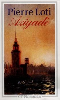 Aziyadé - PierreLoti