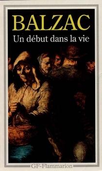 Un Début dans la vie - Honoré deBalzac