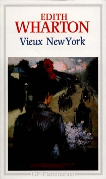 Vieux New York : romans - Edith Wharton