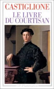 Le Livre du courtisan - BaldassareCastiglione