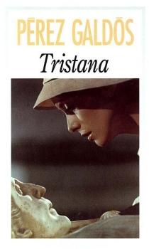 Tristana - BenitoPérez Galdós