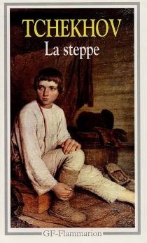 La Steppe - Anton PavlovitchTchekhov