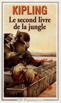 Le second livre de la jungle - Rudyard Kipling