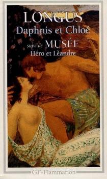 Daphnis et Chloé| Héro et Léandre - Longus