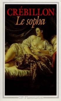 Le Sopha - Claude-Prosper Jolyot deCrébillon