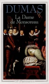La dame de Monsoreau - AlexandreDumas