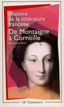 Histoire de la littérature française - JacquesMorel