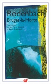 Bruges-la-Morte - GeorgesRodenbach