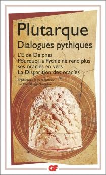 Dialogues pythiques - Plutarque