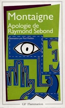 Apologie de Raymond Sebond - Michel deMontaigne