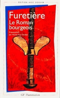 Le roman bourgeois - AntoineFuretière