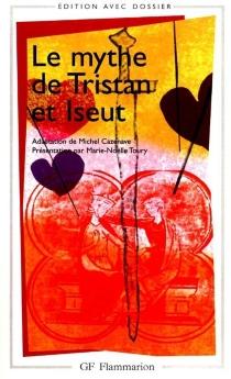 Le mythe de Tristan et Iseult - MichelCazenave