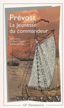 Mémoire pour servir à l'histoire de Malte ou Histoire de la jeunesse du commandeur - Antoine FrançoisPrévost
