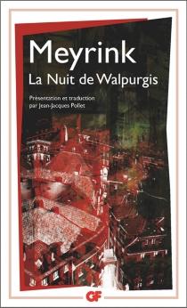 La nuit de Walpurgis - GustavMeyrink