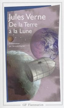 De la Terre à la Lune| Suivi de Autour de la lune - JulesVerne