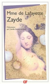 Zayde : histoire espagnole - Marie-Madeleine Pioche de La VergneLa Fayette