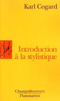 Introduction à la stylistique - KarlCogard