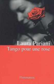 Tango pour une rose - LauraPariani