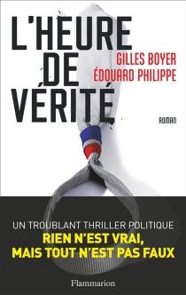 L'heure de vérité - GillesBoyer