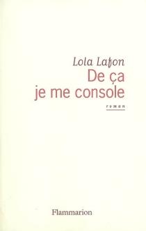 De ça je me console - LolaLafon