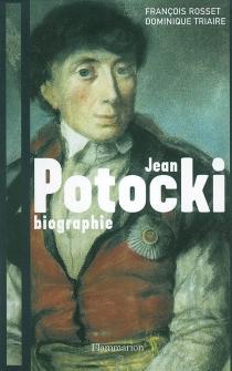 Jean Potocki - FrançoisRosset