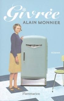 Givrée - AlainMonnier