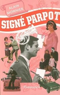 Signé Parpot - AlainMonnier