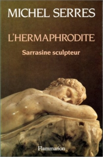 L'Hermaphrodite : Sarrasine sculpteur - Honoré deBalzac