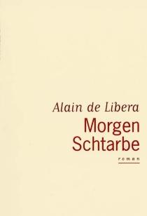 Morgen Schtarbe - Alain deLibera