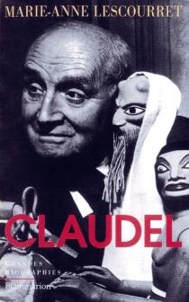 Claudel - Marie-AnneLescouret