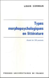 Types morphopsychologiques en littérature - LouisCorman