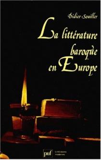 La Littérature baroque en Europe - DidierSouiller