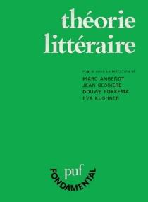 Théorie littéraire : problèmes et perspectives -