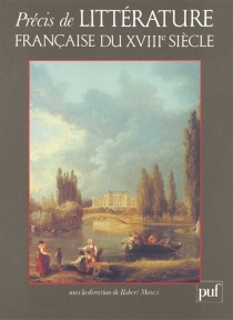 Précis de littérature française du XVIIIe siècle -