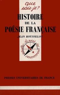Histoire de la poésie française - JeanRousselot