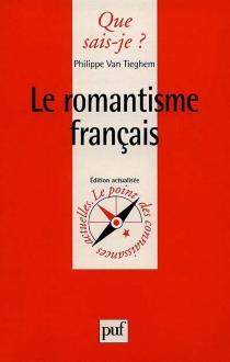 Le romantisme français - Philippe AdrienVan Tieghem