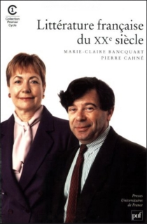 Littérature française du XXe siècle - Marie-ClaireBancquart