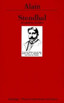Stendhal : et autres textes - Alain