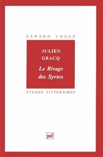 Julien Gracq, Le rivage des Syrtes - GérardCogez