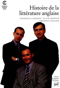 Histoire de la littérature anglaise - FrançoisLaroque