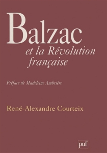 Balzac et la Révolution française - René-AlexandreCourteix