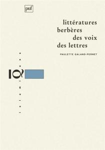 Littératures berbères : des voix, des lettres - PauletteGaland-Pernet