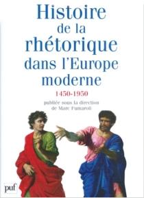 Histoire de la rhétorique dans l'Europe moderne (1450-1950) -